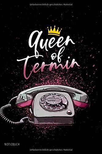 Notizbuch - Queen of Termin: Sprüche Notizbuch A5 liniert | Notizheft | MTA Arzthelferin Sekretärin Bürokauffrau Büro | Journal | Geschenk Weihnachten, Geburtstag | 120 Seiten