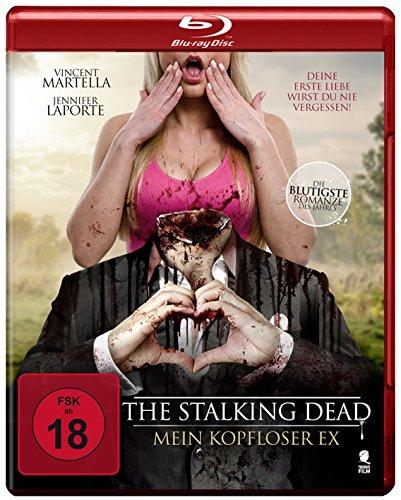 The Stalking Dead - Mein kopfloser Ex [Blu-ray]