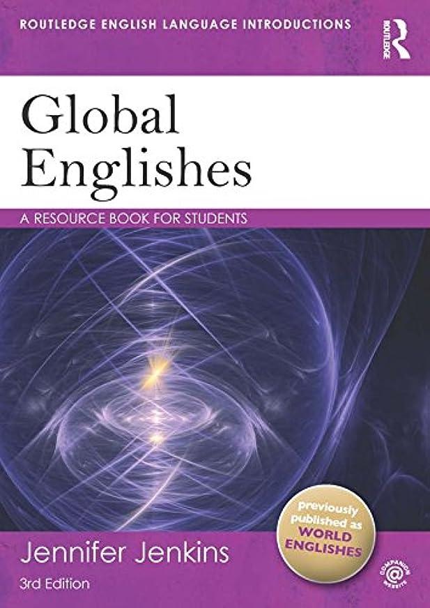意味する争う懸念Global Englishes: A Resource Book for Students (Routledge English Language Introductions) (English Edition)