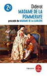 Madame de la Pommeraye - Madame de la Carlière par Diderot
