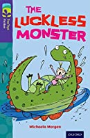 Oxford Reading Tree Treetops Fiction: Level 11 More Pack B: The Luckless Monster (Treetops. Fiction)