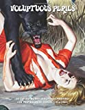 Voluptuous Perils: 60 Classic Women-In-Jeopardy Paintings For Pulp Magazine Covers (1936-63)