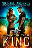 Hail To The King: An Urban Fantasy Action Adventure (The Unbelievable Mr. Brownstone Book 8)