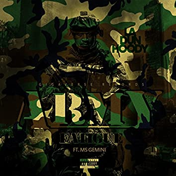 Army Fatigue (feat. Ms. Gemini)
