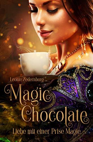 Magic Chocolate: Liebe mit einer Prise Magie