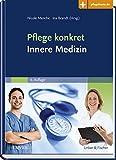 Pflege konkret Innere Medizin - Nicole Menche