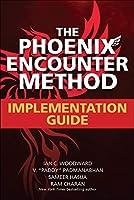 The Phoenix Encounter Method: Implementation Guide