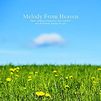 Melody From Heaven
