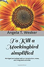 To Kill a Mockingbird - Simplified: Abridged and edited with an introduction, notes, and integrated activities