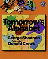 Tomorrow's Alphabet (Mulberry Books)