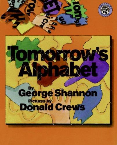 Tomorrow's Alphabet (Mulberry Books)の詳細を見る