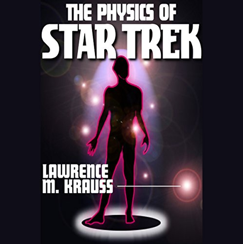 Couverture de The Physics of Star Trek