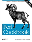 Perl Cookbook: Solutions & Examples for Perl Programmers (COOKBOOKS) (English Edition)