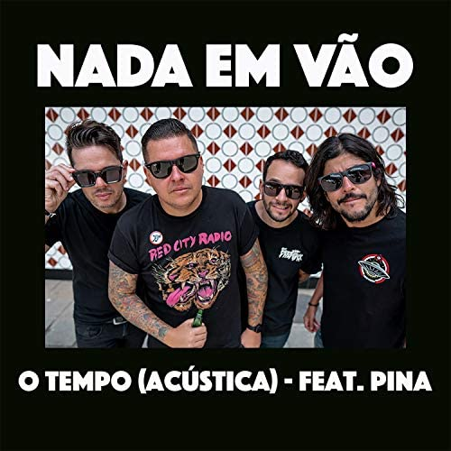 Nada em Vão feat. Pina