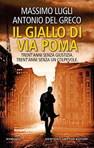 Il giallo di via Poma di [Antonio Del Greco, Massimo Lugli]