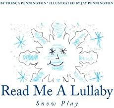 Read Me A Lullaby: Snow Play