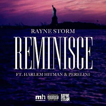 Reminisce (feat. Harlem Hitman & Perelini)