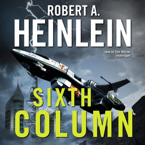 Sixth Column audiobook cover art