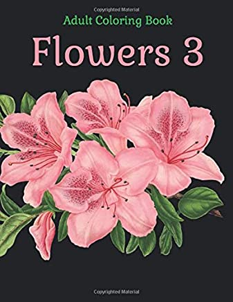 Adult Coloring Book - Flowers 3
