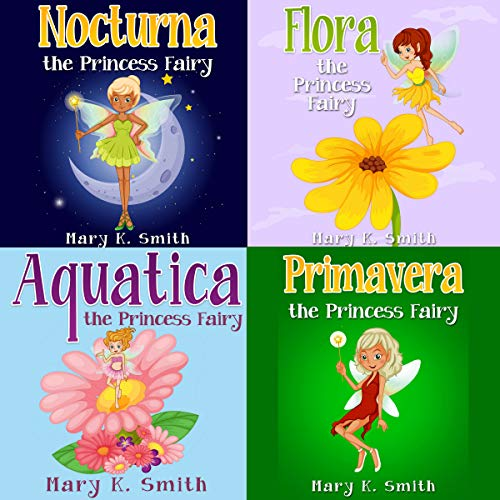 Princess Fairies Bundle (4 Books in 1): The Princess Fairy Collection Audiobook By Mary K. Smith cover art