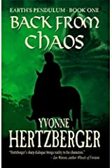 Back From Chaos: Book One of Earth's Pendulum: Back From Chaos Kindle Edition