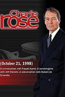 Charlie Rose with Fouad Ajami; Jeff Daniels; Hubert de Givenchy (October 21, 1998)