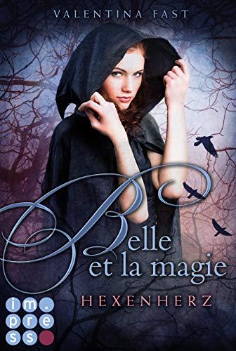 Belle et la magie 1: Hexenherz (1)