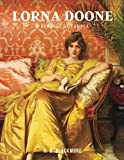 Lorna Doone: A Romance of Exmoor: (With Classics and Annotated)
