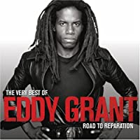 Very Best of Eddy Grant: The Road to Reparation