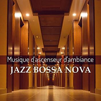Musique d'ascenseur d'ambiance jazz bossa nova - Relaxation avec la easy listening et la lounge sans parole, Muzak