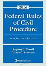 Federal Rules of Civil Procedure with Selected Statutes, Cases, and Other Materials 2016 Supplement