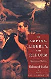 On Empire, Liberty, and Reform: Speeches and Letters
