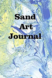 Sand Art Journal: Keep track of your sand art creations