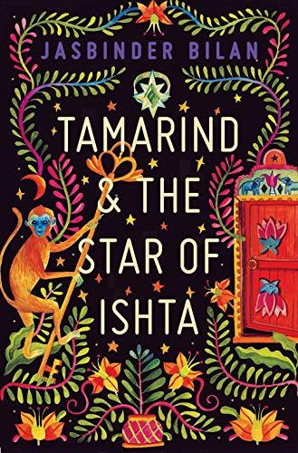 Tamarind & the Star of Ishta: from the winner of the Costa Children's Book Award