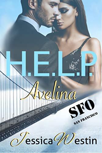 H.E.L.P. San Francisco: Avelina (H.E.L.P. - San Francisco 1)