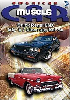 American MuscleCar: Buick Regal GNX/'55-57' Chevrolet Bel-Air