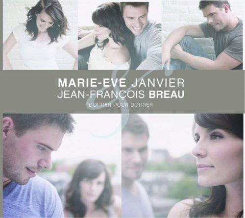 Donner Pour Donner by Jean-Francois Et Marie-Eve Janvier Breau (2011-03-11)