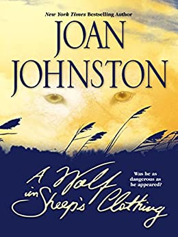 A Wolf In Sheep's Clothing by [Joan Johnston]