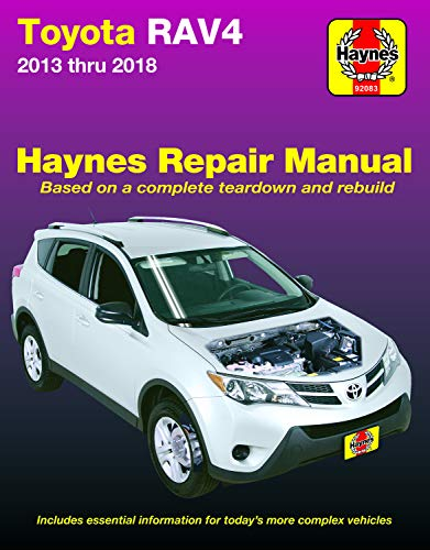Toyota Rav4 2013 Thru 2018 Haynes Repair Manual: Based on a Complete Teardown and Rebuild * Includes Essential Information for Today's More Complex Ve (Hayne's Automotive Repair Manual)