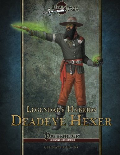 Legendary Hybrids: Deadeye Hexer: Volume 1