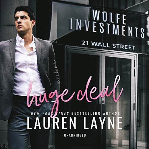 Huge Deal     The 21 Wall Street Series, Book 3              Auteur(s):                                                                                                                                 Lauren Layne                               Narrateur(s):                                                                                                                                 Samantha Cook,                                                                                        Zachary Webber                      Durée: 7 h et 19 min     1 évaluation     Au global 5,0