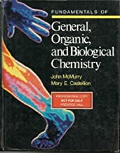 Fundamentals of General, Organic, and Biological Chemistry by McMurry, John, Castellion, Mary E. (1992) Hardcover