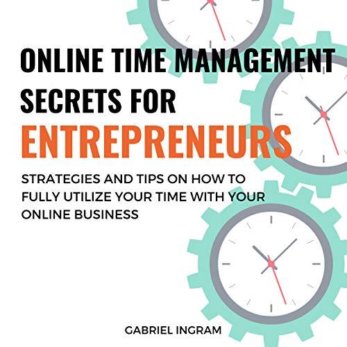 Online Time Management Secrets for Entrepreneurs audiobook cover art