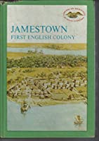 Jamestown First English Colony 0816715254 Book Cover