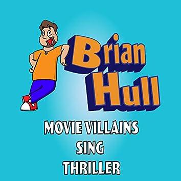 Thriller (Villain Version)
