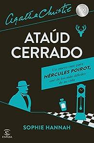 Ataúd cerrado: Un nuevo caso de Hércules Poirot par Sophie Hannah