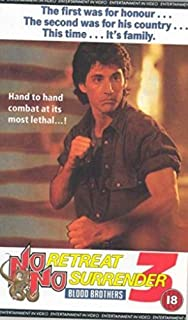 No Retreat, No Surrender 3: Blood Brothers [VHS]