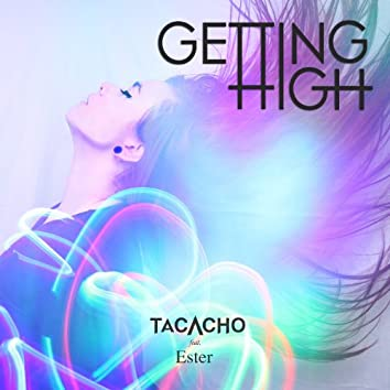 Getting High (feat. Ester)