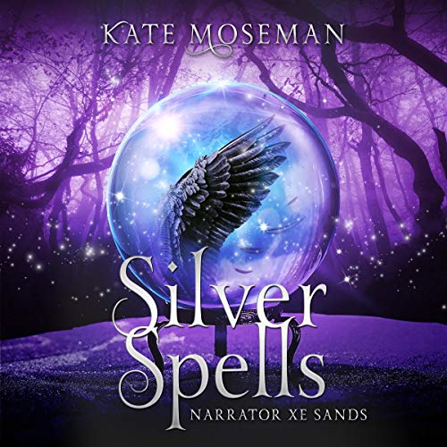 Silver Spells Audiobook By Kate Moseman cover art