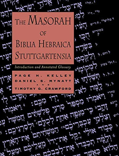 The Masorah of Biblia Hebraica Stuttgartensia: Introduction and Annotated Glossary (English Edition)